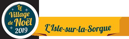 Le Village de Noël 2019 à L'Isle-sur-la-Sorgue